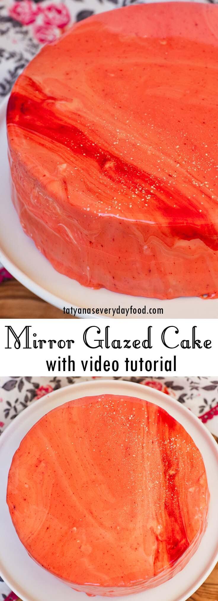 How to Make a Mirror Glaze Cake video tutorial