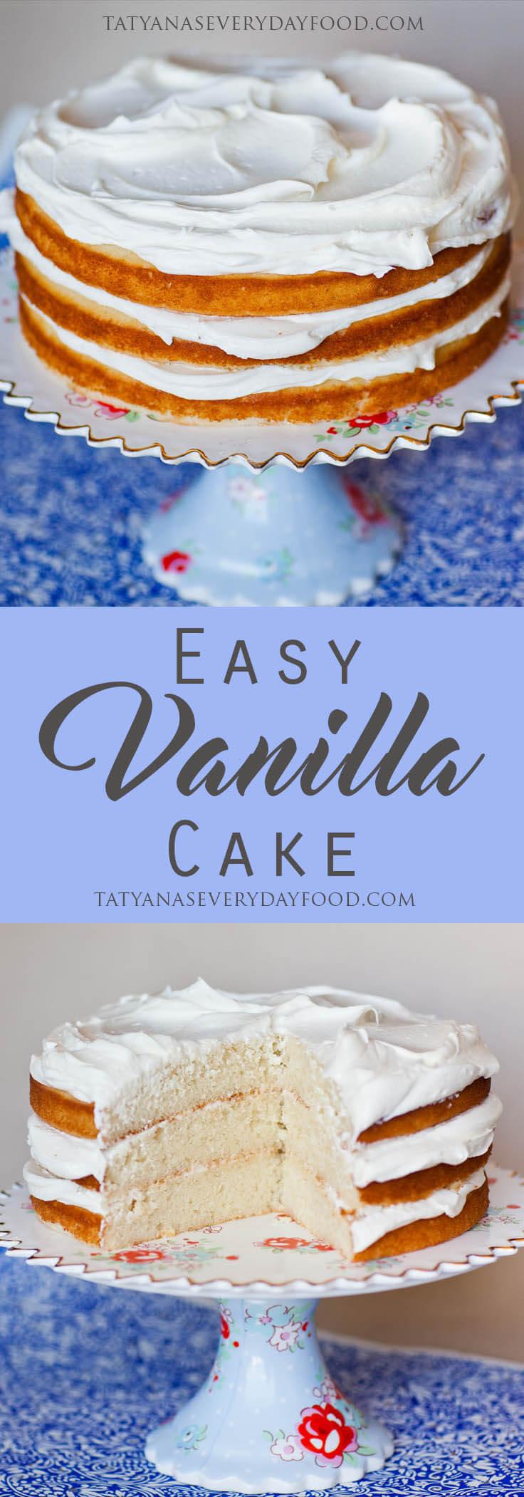 Simple Vanilla Cake Recipe - Tatyanas Everyday Food
