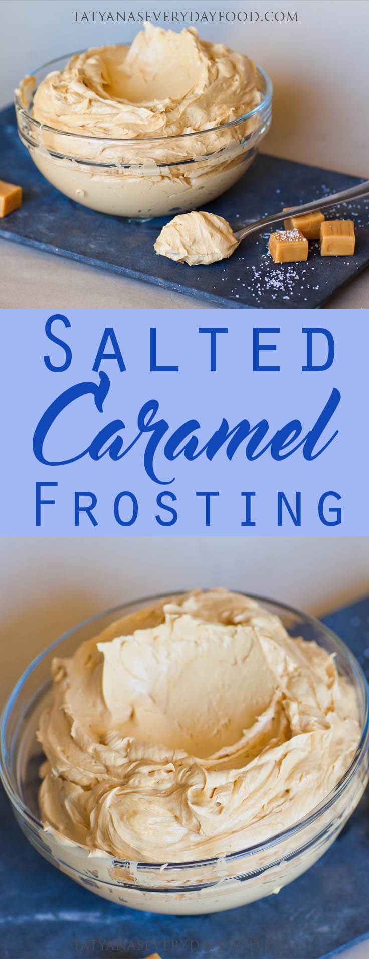 Salted Caramel Frosting - Tatyanas Everyday Food