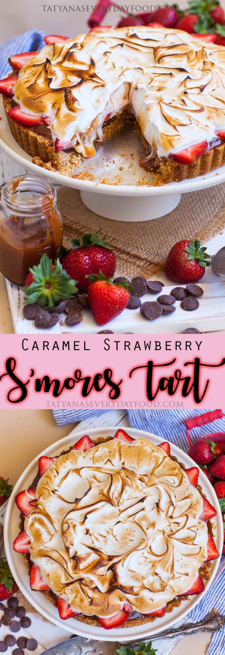 Caramel Strawberry S'mores Tart Recipe with video