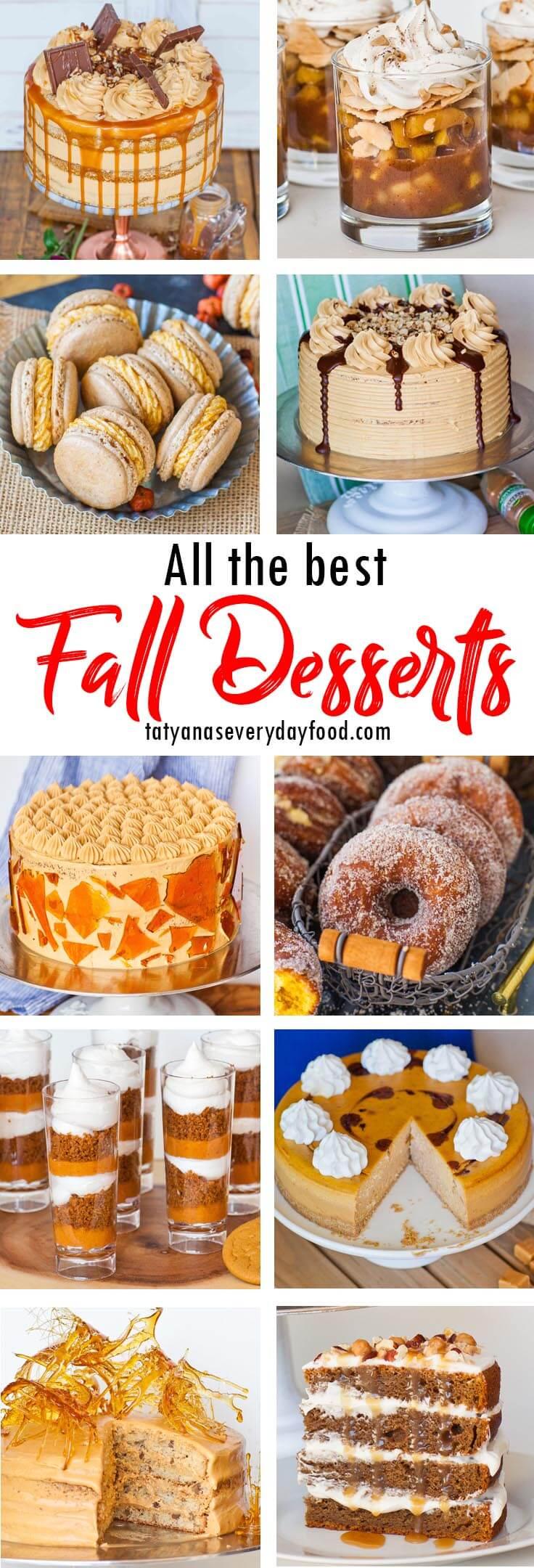 Best Fall Dessert Recipes - Tatyanas Everyday Food