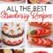 All The Best Strawberry Recipes - perfect for Valentine's Day