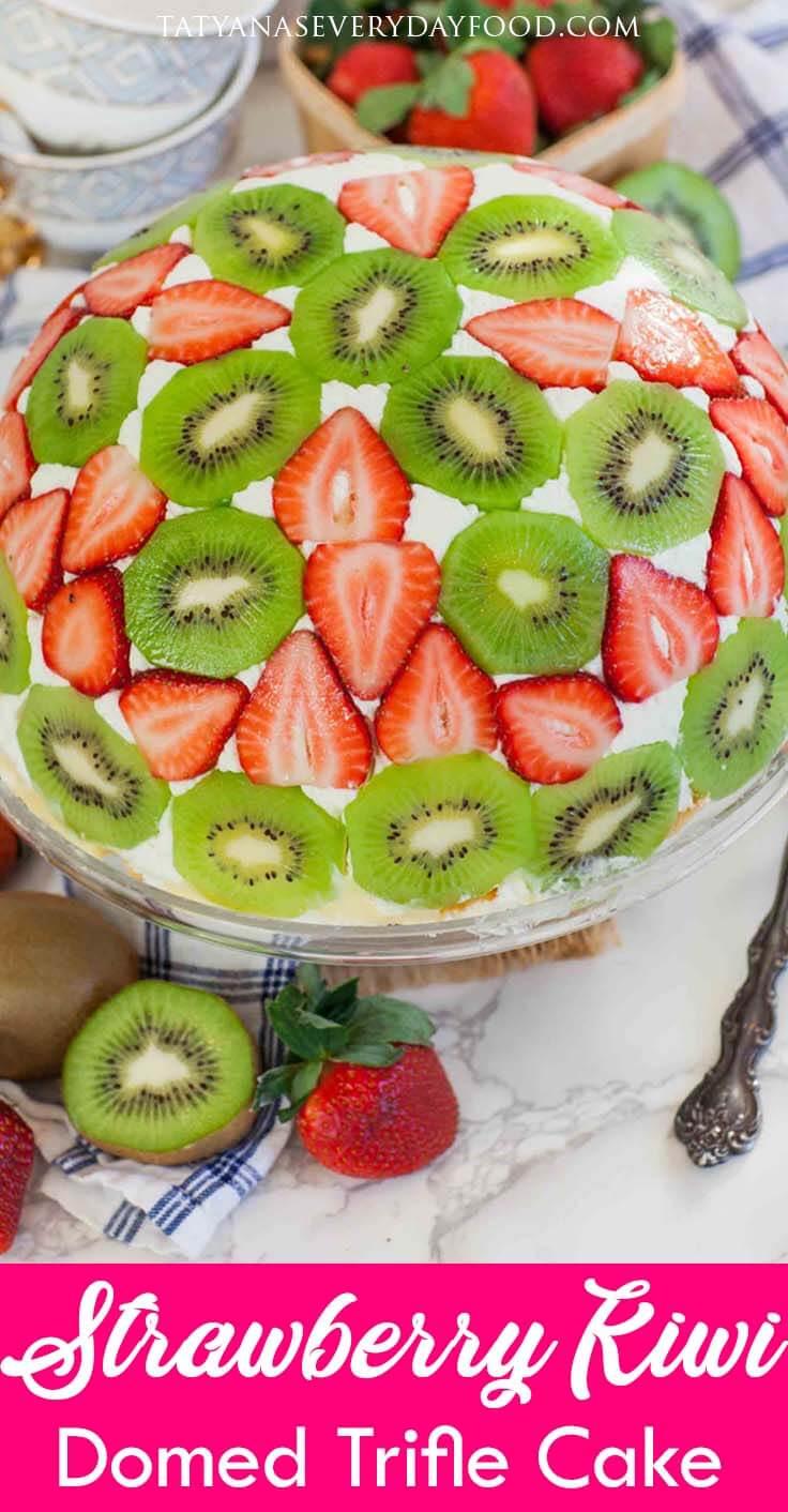 Strawberry Kiwi Domed Trifle Cake Video Recipe