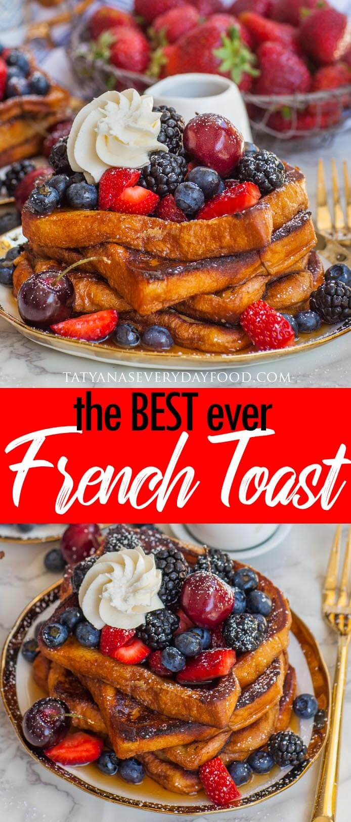 The BEST Ever French Toast video recipe