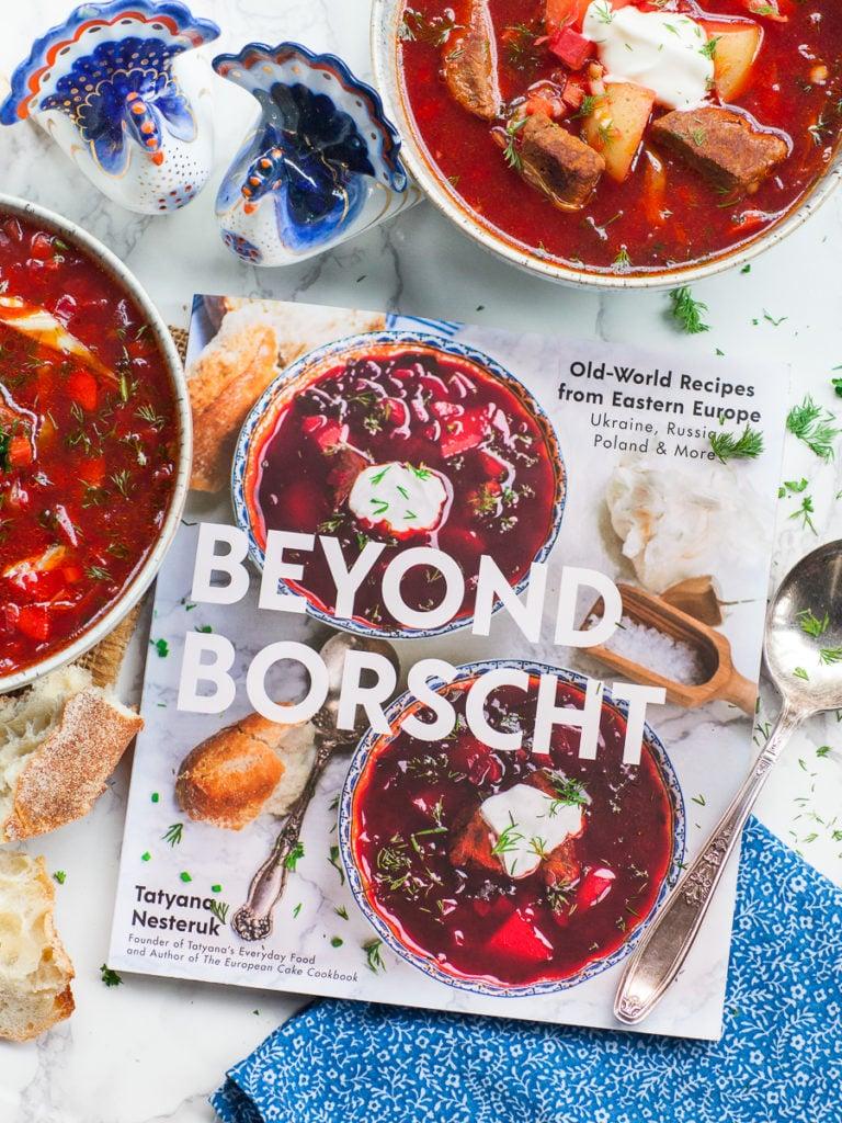 Beyond Borscht cookbook with russian beet soup - borscht and rustic bread