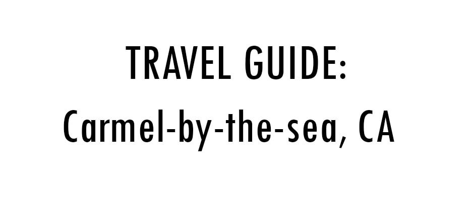 Carmel travel guide thumbnail