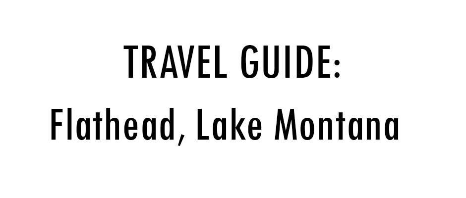 Flathead Lake travel guide thumbnail