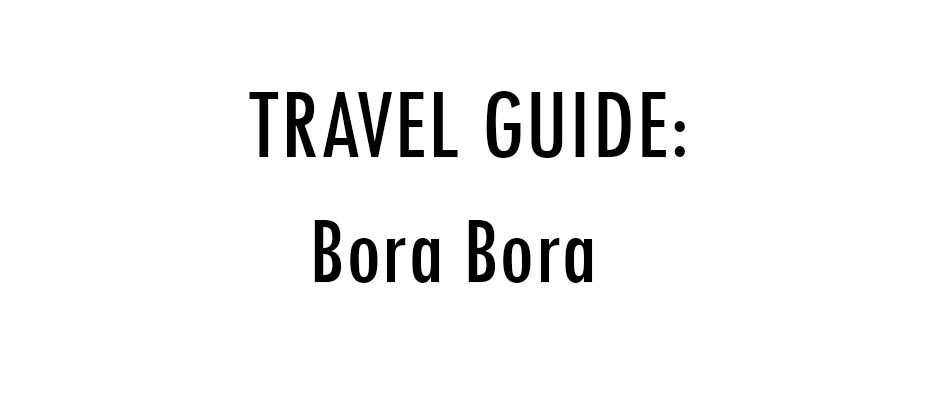 Traveling to Bora Bora